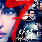 7 Khoon Maaf poster