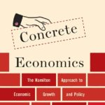 Athar Aamir Khan - Concrete Economics...The Hamilton Approach to Economic Growth and Policy