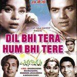 Dil Bhi Tera Hum Bhi Tere 1960