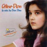 Céline Dion's First Album La voix du Bon Dieu