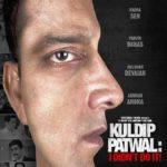 Kuldip Patwal - I Didn't Do It!