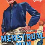 Menstrual Man By Amit Virmani