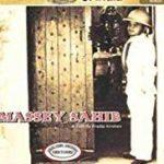 Raghubir Yadav - Massey Sahib