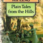 Rudyard Kipling's Plain Tales From The Hills