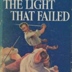 Rudyard Kipling's The Light that Failed