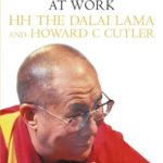 The Art Of Happiness Written By Dalai Lama