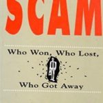 The Scam: Who Won, Who lost, Who got away By Sucheta And Debashis